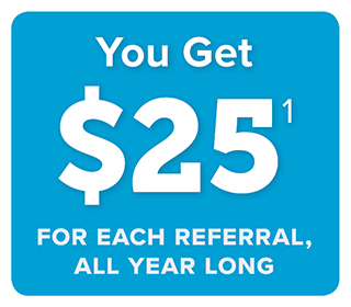 You get $25 for each referral, all year long